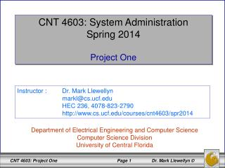 CNT 4603: System Administration Spring 2014 Project One