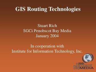 GIS Routing Technologies
