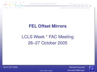 FEL Offset Mirrors