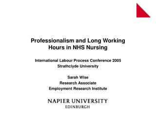 Professionalism and Long Working  Hours in NHS Nursing