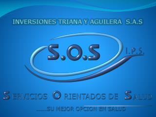 INVERSIONES TRIANA Y AGUILERA   S.A.S