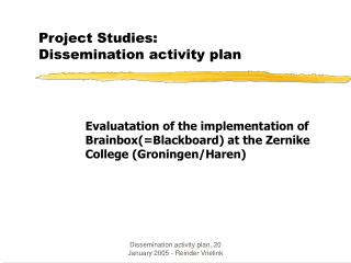 Project Studies: Dissemination activity plan