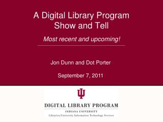A Digital Library Program  Show and Tell
