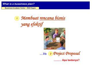Membuat  rencana bisnis  yang efektif