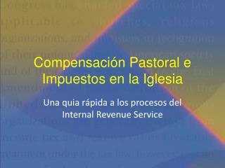 Compensación Pastoral e Impuestos en la Iglesia