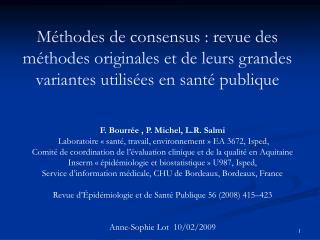 F. Bourrée , P. Michel, L.R. Salmi  Laboratoire « santé, travail, environnement » EA 3672, Isped,