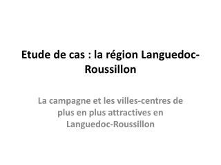 Etude de cas : la r gion Languedoc-Roussillon