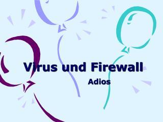 Virus und Firewall