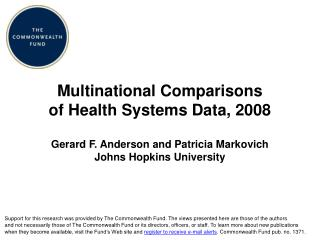 Multinational Comparisons of Health Systems Data, 2008