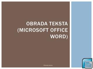 Obrada teksta  (Microsoft  office Word)