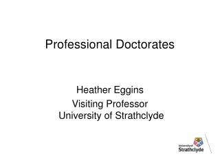 Professional Doctorates