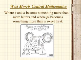 West Morris Central Mathematics