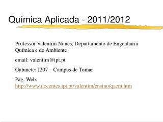 Qu�mica Aplicada - 2011/2012