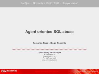 Agent oriented SQL abuse Fernando Russ – Diego Tiscornia