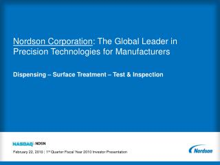 Nordson Corporation : The Global Leader in  Precision Technologies for Manufacturers