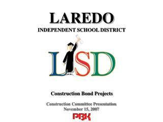 Construction Committee Presentation November 15, 2007