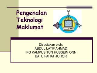Pengenalan Teknologi Maklumat
