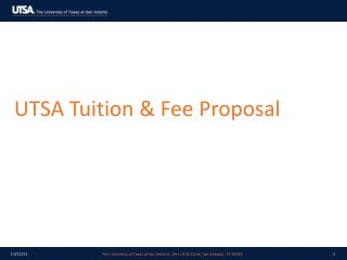 UTSA Tuition & Fee Proposal