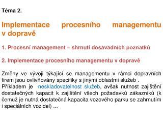 Téma 2.  Implementace procesního managementu vdopravě