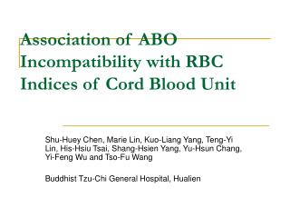 Association of ABO Incompatibility with RBC Indices of Cord Blood Unit