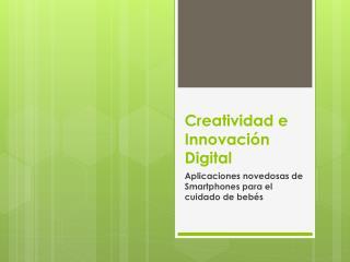 Creatividad e Innovación  Digital