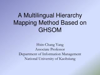A Multilingual Hierarchy Mapping Method Based on GHSOM