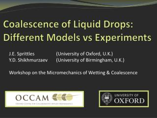 Coalescence of Liquid Drops: Different Models  vs  Experiments