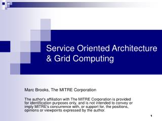 Service Oriented Architecture & Grid Computing