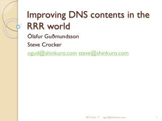 Improving DNS contents in the RRR  world