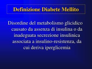 Definizione Diabete Mellito