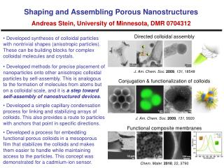 Shaping and Assembling Porous Nanostructures Andreas Stein, University of Minnesota, DMR 0704312