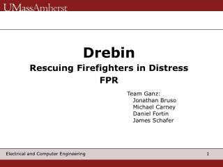 Drebin Rescuing Firefighters in Distress FPR