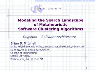 Modeling the Search Landscape  of Metaheuristic  Software Clustering Algorithms