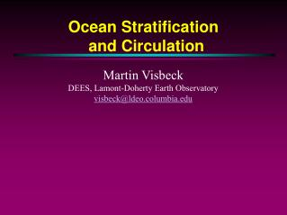 Ocean Stratification  and Circulation
