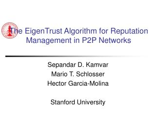 The EigenTrust Algorithm for Reputation Management in P2P Networks