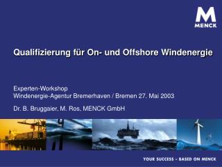 Qualifizierung f r On- und Offshore Windenergie
