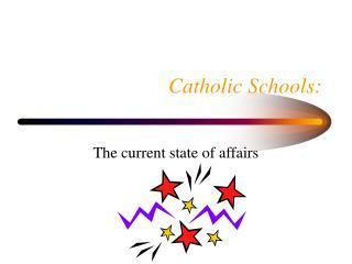 Catholic Schools: