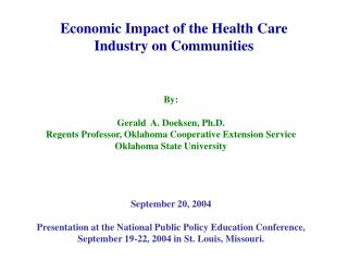 Economic Impact of the Health Care Industry on Communities