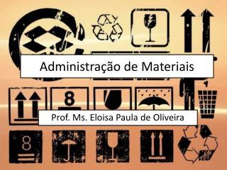 Administra��o  de  Materiais