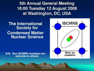 5th Annual General Meeting 18:00 Tuesday 12 August 2008 at Washington, DC, USA