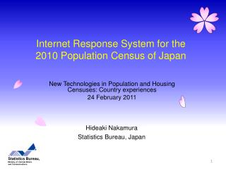 Internet Response System for the 2010 Population Census of Japan