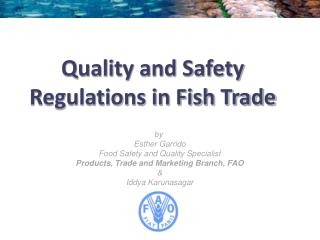 Quality and Safety Regulations in Fish Trade