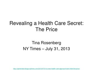 Revealing a Health Care Secret: The Price