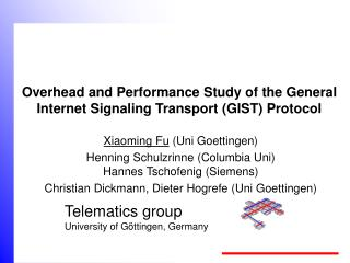 Overhead and Performance Study of the General Internet Signaling Transport (GIST) Protocol