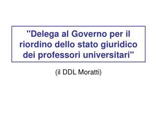 Delega al Governo per il riordino dello stato giuridico dei professori universitari