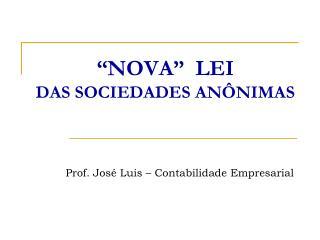 """""""NOVA""""  LEI  DAS SOCIEDADES ANÔNIMAS"""