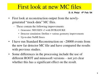 First look at new MC files