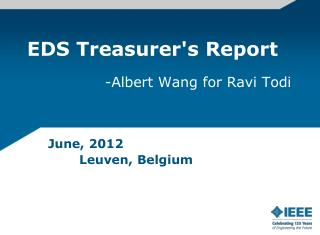 EDS Treasurer's Report -Albert Wang for Ravi Todi