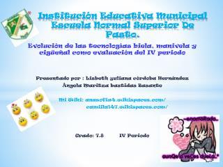 Instituci�n Educativa Municipal  Escuela Normal Superior De Pasto.