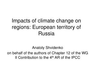 Impacts of climate change on regions: European territory of Russia